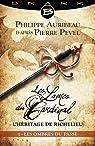 Les Lames du Cardinal- L'héritage de Richelieu, tome 1 : Les Ombres du passé par Pevel