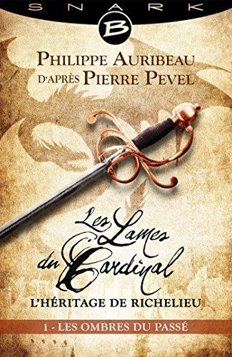 les-ombres-du-passe-episode-1-les-lames-du-cardinal-lheritage-de-richelieu-t1
