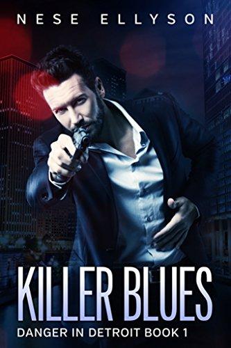 Book: Killer Blues - Danger in Detroit, Book 1 by Nese Ellyson