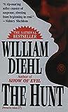 The Hunt (0345370732) by Diehl, William