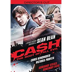 Ca$h: The Root of All Evil (Director's Cut)