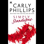 Simply Scandalous (       UNABRIDGED) by Carly Phillips Narrated by Julie Fain Lawrence
