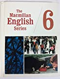 img - for The Macmillan English Series / 6 Third Revised Edition book / textbook / text book