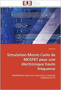 simulation monte carlo de mosfet pour une 233 lectronique haute fr 233 quence mod 233 lisation pour les