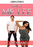 Me & Mr.Lee - Asian Love #1 (Interracial BWAM Romance)