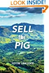 Sell the Pig (Sell the Pig series)