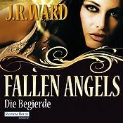 Die Begierde (Fallen Angels 4) | J. R. Ward