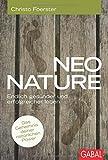 Neo Nature - Endlich gesünder und erfolgreicher leben