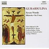 Gubaidulina: In croce / Silenzio / Seven Words