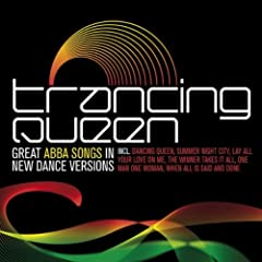 Trancing Queen - Great Abba Songs In New Dance Versions
