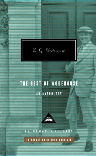 The Best of Wodehouse (Everyman's Library P G WODEHOUSE)