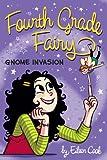Gnome Invasion (Fourth Grade Fairy)