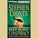 Conspiracy: Deep Black, Book 6 (       UNABRIDGED) by Stephen Coonts, Jim DeFelice Narrated by Christopher Lane