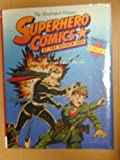 img - for Superhero Comics of the Golden Age: The Illustrated History (Taylor History of Comics, Vol 4) book / textbook / text book