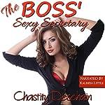 The Boss' Sexy Secretary | Chastity Deschain