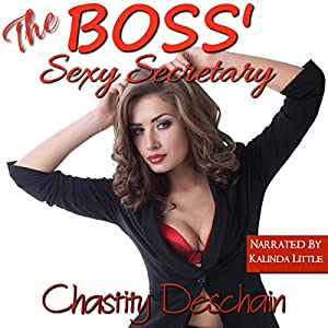 The Boss' Sexy Secretary Audiobook