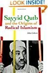 Sayyid Qutb and the Origins of Radica...