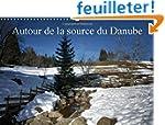 Autour de la Source du Danube: Paysag...