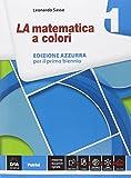 La matematica a colori. Ediz. azzurra. Con e-book. Con espansione online. Per le Scuole superiori