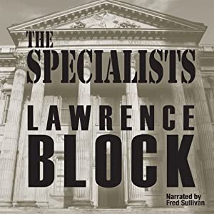 The Specialists | [Lawrence Block]