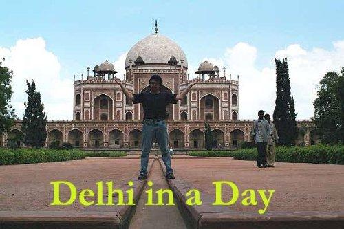 India - Delhi in a Day