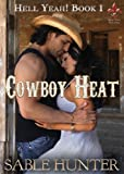 Cowboy Heat (Hell Yeah! Book 1)
