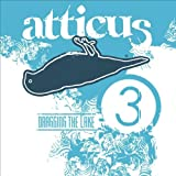 Atticus Vol.3 Dragging The Lake Iii Various