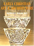 img - for Early Christian Art and Architecture book / textbook / text book