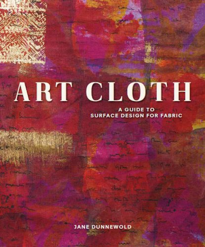 art-cloth-a-guide-to-surface-design-for-fabric
