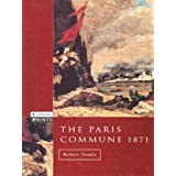 The Paris Commune 1871 (Turning Points)