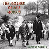 The Mother Of All Morris