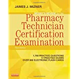Mosby's Review for the Pharmacy Technician Certification Examination (Mosby's Reviews)