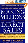 Making Millions in Direct Sales: The...