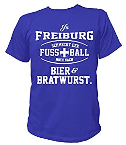 Artdiktat Herren T-Shirt - In Freiburg schmeckt der Fußball noch nach Bier und Bratwurst
