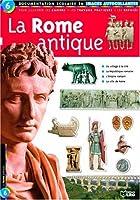 La Rome antique : Documentation scolaire en images autocollantes - Dès 7 ans