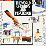 The World Of Drums And Percussion Various Artists