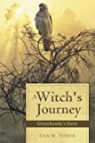 img - for A Witch's Journey: Greyehawke's Story book / textbook / text book