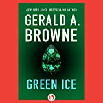 Green Ice | Gerald A. Browne