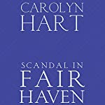 Scandal in Fair Haven: A Henry O Mystery, Book 2 | Carolyn G. Hart