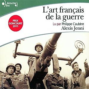 L'art français de la guerre | Livre audio