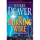 The Burning Wire ~ Jeffery Deaver