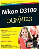 Julie Adair King Nikon D3100 For Dummies (For Dummies (Lifestyles Paperback)) by King, Julie Adair (2011)