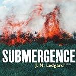 Submergence | J. M. Ledgard