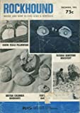 Rockhound Magazine (November December 1975) South Texas Palmwood; British Colombia Rhodonite; Rockhounding in the Badlands; Garnets on Comb Ridge; Barstow, Ca.; Florida; Gem Capers of 76; Panning for Color (Vol. 4, No. 6)