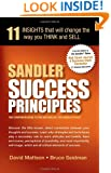 Sandler Success Principles : 11 Insights that will change the way you Think and Sell