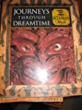 Journeys Through Dreamtime: Oceanian Myth (0705436233) by Time-Life