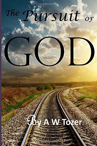 book review the pursuit of god Unshakable pursuit: chasing the god who chases us is a new 30-day devotion book written by grace thornton the book is.