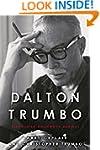 Dalton Trumbo: Blacklisted Hollywood...