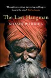 Shashi Warrier The Last Hangman