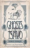 Book cover image for Ghosts of Tsavo (Society for Paranormals Book 1)